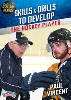 Cover: paul vincent's secrets of the pros: skills & drills to develop the hockey player