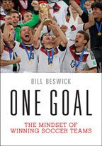 Cover: one goal: the mindset of winning soccer teams