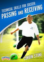 Cover: technical skills for soccer: passing and receiving