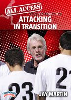 Cover: all access soccer practice: attacking in transition