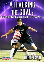 Cover: attacking the goal: breaking your opponent's defensive line