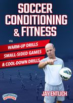 Cover: soccer conditioning & fitness via warm-up drills, small-sided games, & cool-down drills