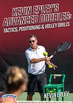 Cover: kevin epley's advanced doubles: tactics, positioning & volley drills