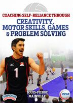 Cover: coaching self-reliance through creativity, motor skills, games & problem solving