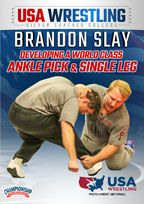 Cover: brandon slay: developing a world class ankle pick and single leg